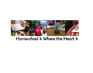 Homeschool Is Where The Heart Is