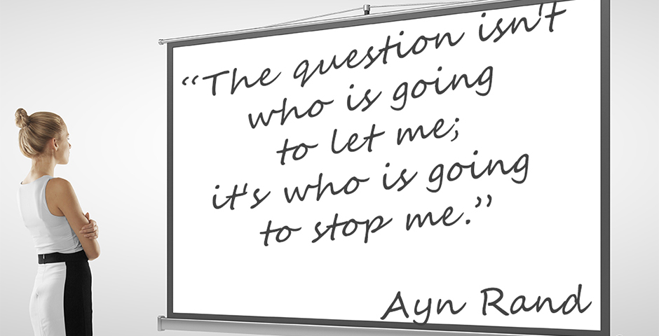 Friday Inspirational Quote Ayn Rand