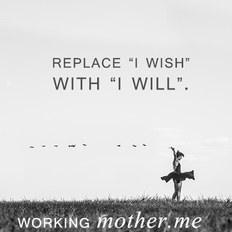 Replace I Wish with I Will