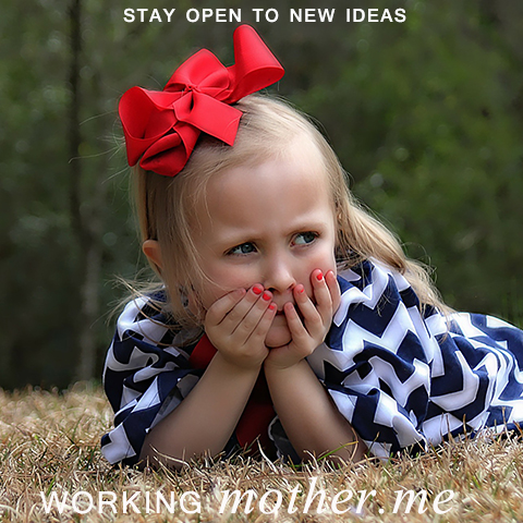 Stay Open to New Ideas